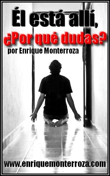 Enrique - El esta alli por que dudas