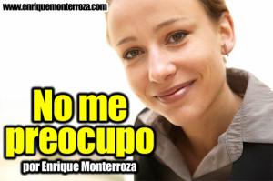 Enrique-No-me-preocupo