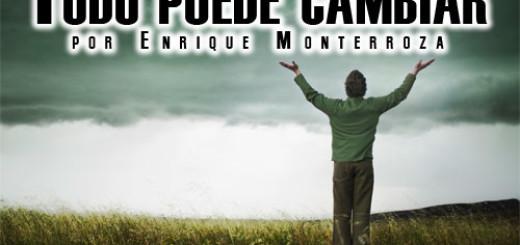 Enrique-Todo-puede-cambiar